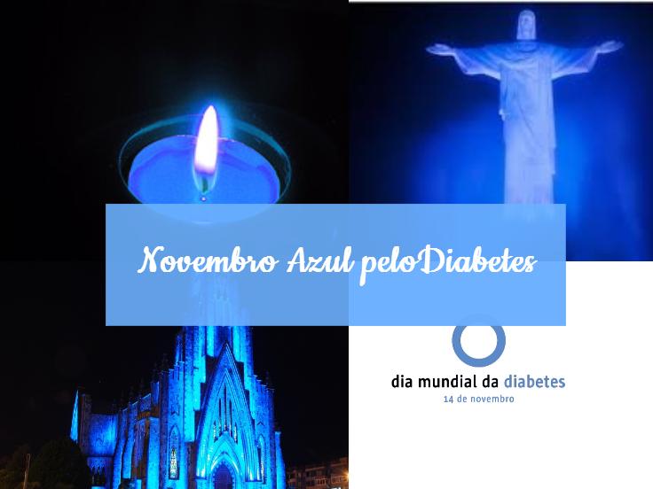 #NovembroAzul pelo #Diabetes: a nossa marca é a nossa causa!